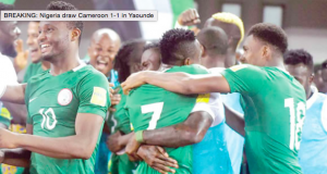 Super Eagles play one all against Cameroon in Younde